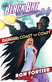 0. Black Bat & Domino Lady: Danger Coast to Coast TPB
