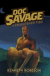 2. Doc Savage: The Frightened Fish HC lettered Ed