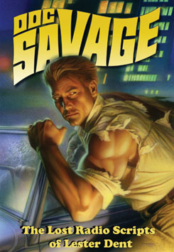Doc Savage: Lost Scripts LTD HC
