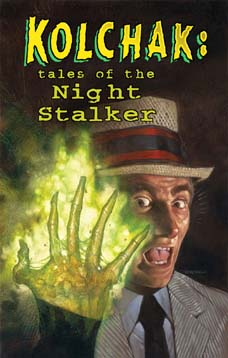 Kolchak: Tales of the Night Stalker: #7A (signed)