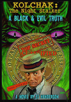 25. Kolchak: The Night Stalker: A Black & Evil Truth