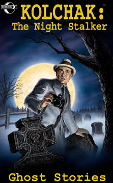 Kolchak Tales: Ghost Stories (A)