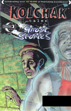Kolchak Tales: Ghost Stories (B)