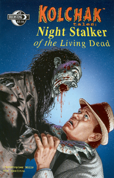 420. Kolchak: Night Stalker of the Living Dead #2