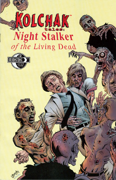 420. Kolchak: Night Stalker of the Living Dead #2B