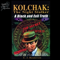006. Kolchak: Black & Evil audiobook
