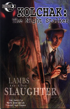 Kolchak: The Night Stalker: Lambs to the Slaughter