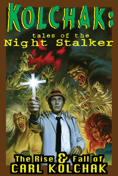 402. Kolchak: The Rise and Fall of Carl Kolchak TPB