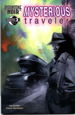 The Mysterious Traveler: Fuel to the Fire
