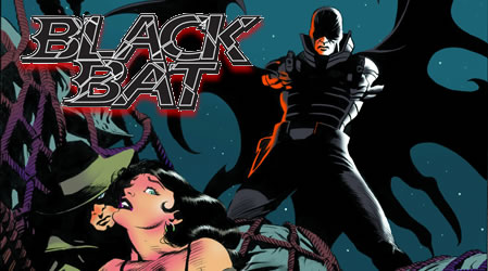 BLACK BAT, The