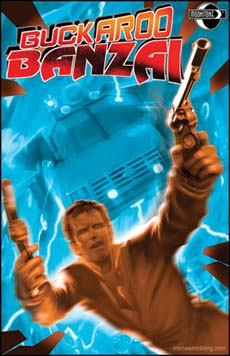 Buckaroo Banzai: Return of the Screw #3(MS)