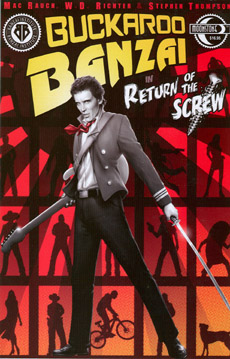 002. Buckaroo Banzai: Return of the Screw TPB