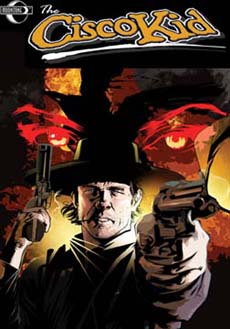 The Cisco Kid: Gunfire & Brimstone #1
