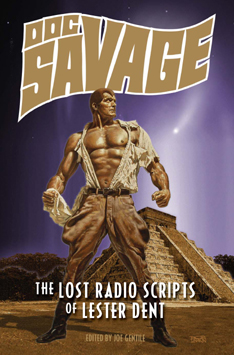 Doc Savage: Lost Radio Scripts of Lester Dent SC