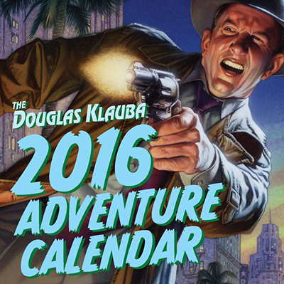 005. The Douglas Klauba 2016 Adventure Calendar-signed