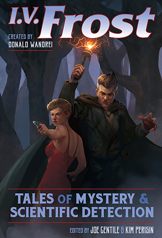 0. I.V. Frost: Tales of Mystery & Scientific Investigation