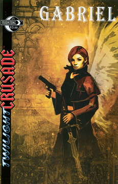 Twilight Crusade: Gabriel #1