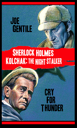 000. Sherlock Holmes and Kolchak: Cry for Thunder HC novel