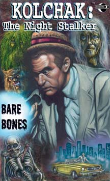 Kolchak: The Night Stalker: Bare Bones (signed)