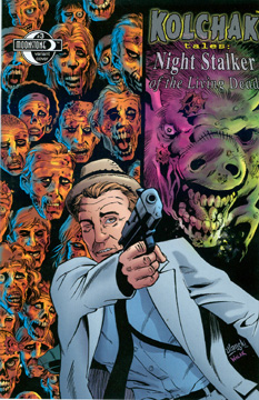 421. Kolchak: Night Stalker of the Living Dead #3B