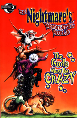 Mr. Nightmare: The Gods must be Crazy: TPB